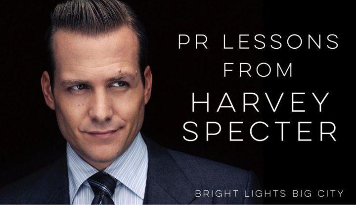 PR lessons from HarveySpecter