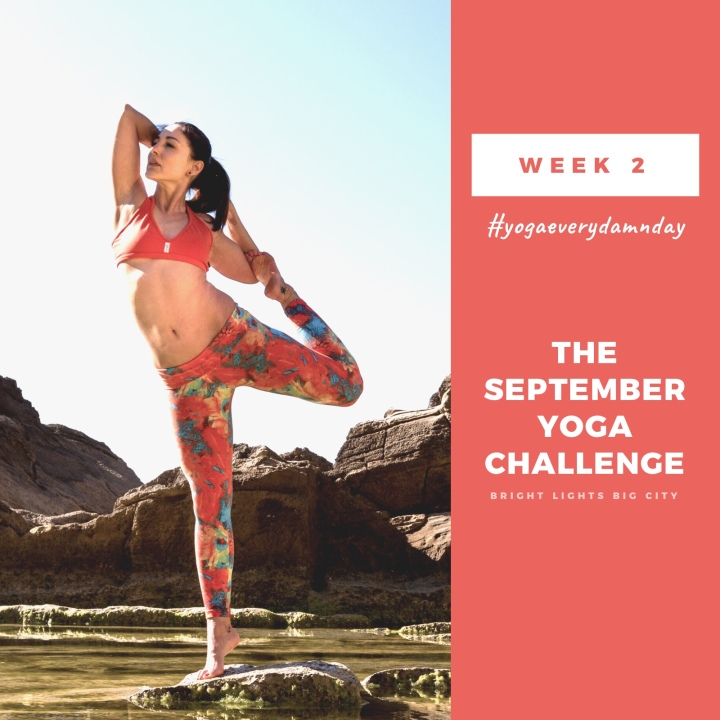 WEEK TWO OF THE #YOGAGIRLCHALLENGE 2018